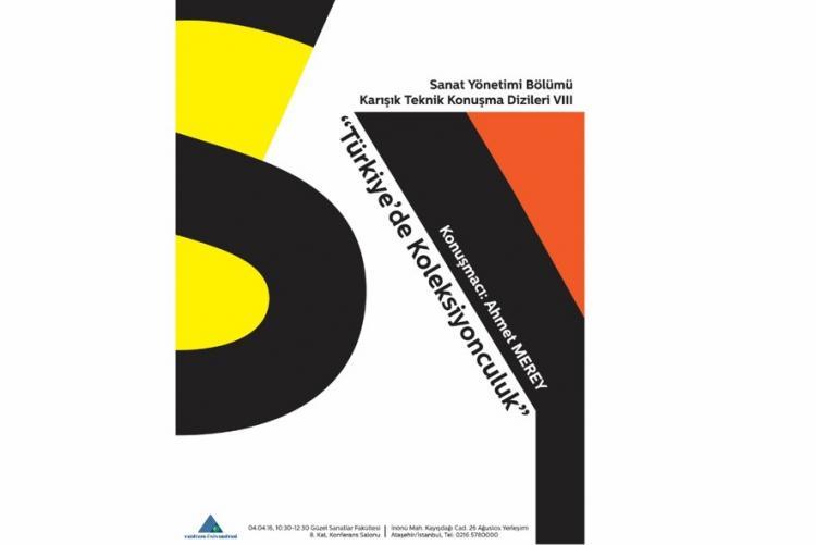Sanat Yönetimi Karışık Teknik Konuşma Dizileri : Ahmet MEREY