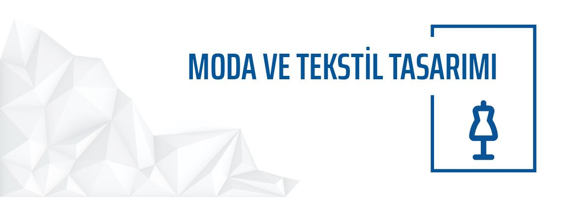 Moda ve Tekstil Tasarımı Bölümü Yeditepe Üniversitesi Güzel Sanatlar Fakültesi