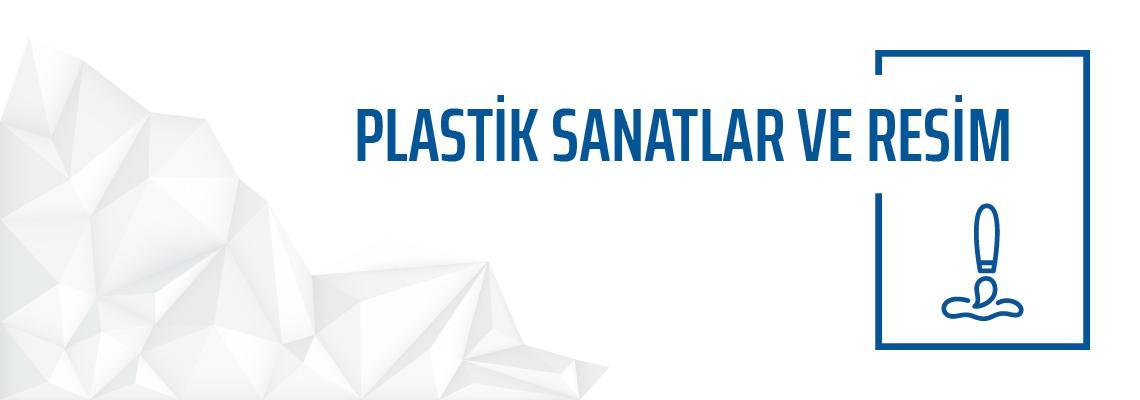 Plastik Sanatlar ve Resim Bölümü Yeditepe Üniversitesi Güzel Sanatlar Fakültesi